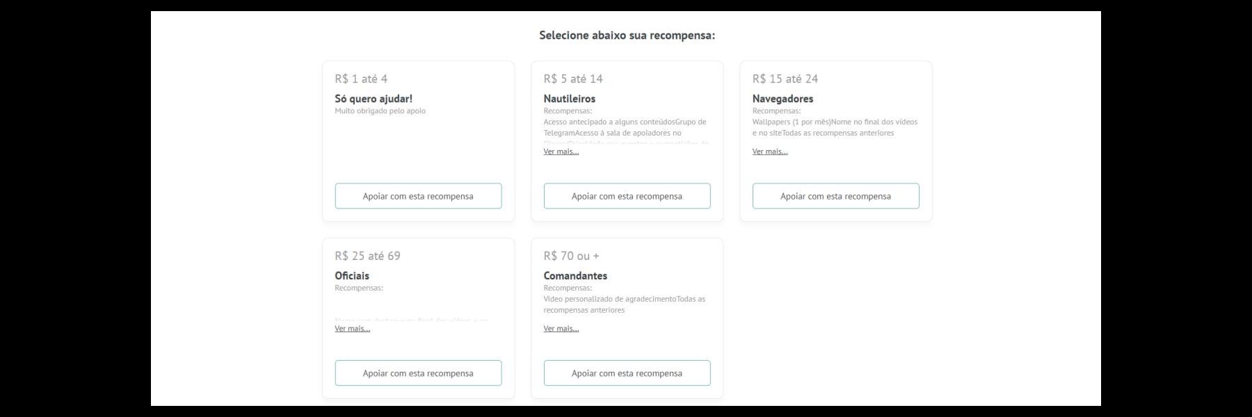 Captura de tela de uma possibilidade de apoio. São vistas 5 formas de apoio, que vão de 1 a 70 reais.